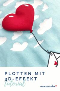 Plotten 3D Plusterfolie Anleitung Tipps, plotter, Plottern, 3D Flex, 3D Folie, Anleitung, Tutorial