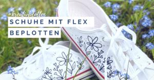 Sneaker beplotten - was sollte man dabei beachten und welche Tipps und Tricks gibt es noch